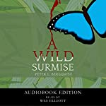 A Wild Surmise | Peter L. Bergquist