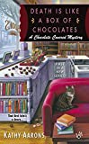 Death Is Like a Box of Chocolates (A Chocolate Covered Mystery)