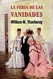 img - for La feria de las vanidades (Spanish Edition) book / textbook / text book