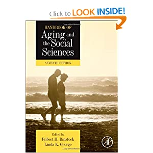 Download ebook Handbook of Aging and the Social Sciences, Seventh Edition (Handbooks of Aging)