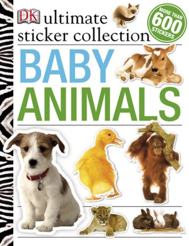 Baby Animals Ultimate Sticker Collection (ULTIMATE STICKER COLLECTIONS)