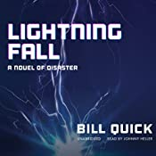 Lightning Fall: A Novel of Disaster | [Bill Quick]