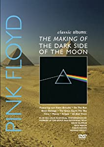 Classic Albums: The Making of The Dark Side of the Moon