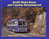 Andrew Wiltshire South Wales Buses and Coaches Remembered