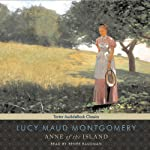 Anne of the Island (       UNABRIDGED) by Lucy Maud Montgomery Narrated by Renee Raudman