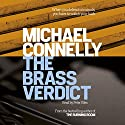 The Brass Verdict: Mickey Haller, Book 2 Audiobook by Michael Connelly Narrated by Peter Giles