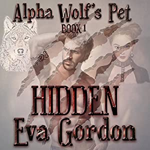 Alpha Wolf's Pet, Hidden Audiobook