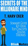 img - for Secrets of the Millionaire Mind: Mastering the Inner Game of Wealth: by T. Harv Eker | BlinkNotes Summary Guide book / textbook / text book