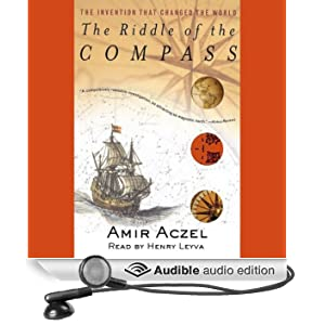 The Riddle of the Compass: The Invention that Changed the World (Unabridged)