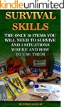 Survival Skills: The Only 10 Items Yo...