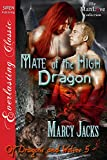 Mate of the High Dragon [Of Dragons and Wolves 5] (Siren Publishing Everlasting Classic ManLove) (Of Dragons and Wolves series)