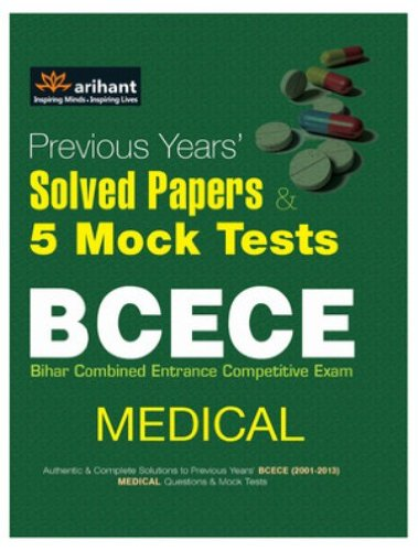Previous Years' Solved Papers & 5 Mock Tests of BCECE Medical
