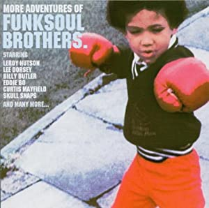 More Adventures of Funk Soul Brothers