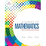 A Survey of Mathematics with Applications (9th Edition)