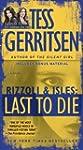 Last to Die (with bonus short story J...