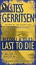 Last to Die (with bonus short story...