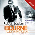 The Bourne Ultimatum (       ABRIDGED) by Robert Ludlum Narrated by Jeff Harding