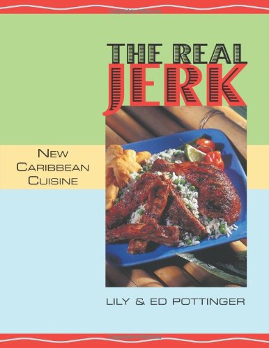 The Real Jerk: New Caribbean Cuisine image