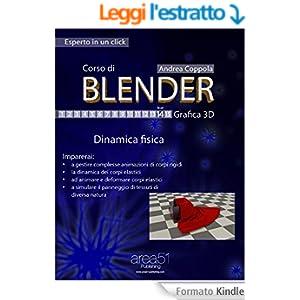 Corso di Blender - Grafica 3D. Livello 14: Dinamica fisica (Esperto in un click)