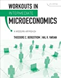 img - for Workouts in Intermediate Microeconomics: for Intermediate Microeconomics: A Modern Approach, 8TH EDITION book / textbook / text book