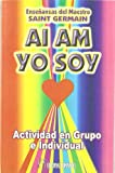 img - for Ai am, yo soy : actividad en grupo e individual book / textbook / text book