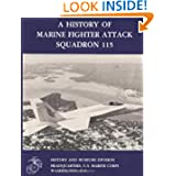 A History of Marine Fighter Attack Squadron 115 (Marine Corps Squadron Histories Series)