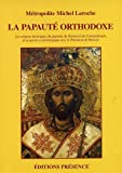 img - for la papaute orthodoxe book / textbook / text book