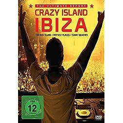 Crazy Island Ibiza: The Ultimate Report