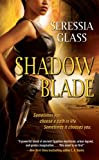 Shadow Blade (Shadowchasers)