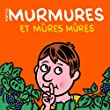 Murmures et mres mres