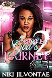 A BROKEN GIRL'S JOURNEY 2 (A BROKEN GIRL'S JOURNEY)