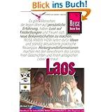Laos: Handbuch für individuelles Reisen und Entdecken in allen Regionen auch abseits der gängigen Touristenpfade...