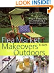 Flea Market Makeovers for the Outdoor...