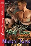 Blind Wolf Love [The Pregnant Mate Se...
