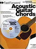 Rikky Rooksby Fast Forward - Acoustic Guitar Chords: A Progressive Apprach to Chords You Can Learn Today! [With Play Along CD and Pull Out Chart] (Fast Forward (Music Sales))