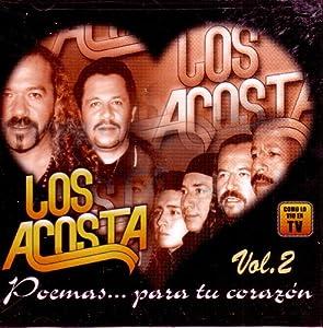 Los Acosta - Poemas Para Tu Corazon 2 - Amazon.com Music