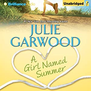 A Girl Named Summer | [Julie Garwood]