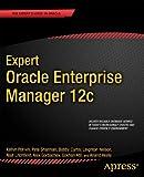 Expert Oracle Enterprise Manager 12c