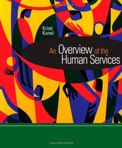 An Overview of the Human Services (Introduction to Human...