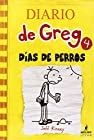 Dias de Perro = Dog Days (Diario de Greg) (Spanish Edition)