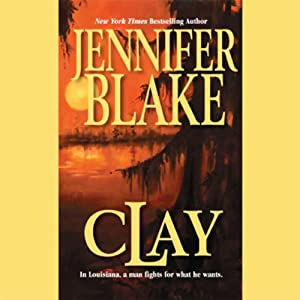 Clay | [Jennifer Blake]