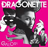 echange, troc Dragonette - Galore