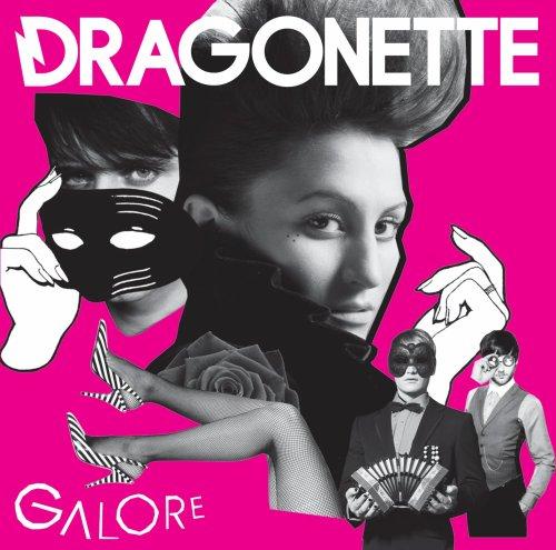 Dragonette - Galore - Zortam Music