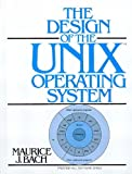 THE DESIGN OF THE UNIX OPERATING SYSTEM (PRENTICE-HALL SOFTWARE SERIES)