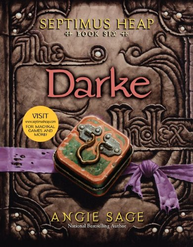 Darke (Septimus Heap, Book 6), Angie Sage