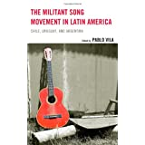 The Militant Song Movement in Latin America: Chile, Uruguay, and Argentina