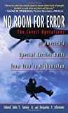 img - for No Room for Error: The Story Behind the USAF Special Tactics Unit by Carney, Col. John T., Schemmer, Benjamin F. 1st (first) Printing Edition [paperback(2003/9/30)] book / textbook / text book