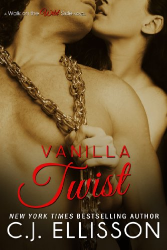 Continue the USA Today & NY Times Bestselling Saga of Heather and Tony from Vanilla on Top! Don't miss C.J. Ellisson's Vanilla Twist (Walk on the Wild Side, Book 2) – Just $2.99 on Kindle