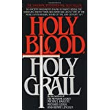 Holy Blood, Holy Grail ~ Michael Baigent