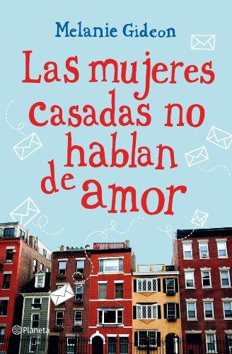Las Mujeres Casadas No Hablan De Amor descarga pdf epub mobi fb2